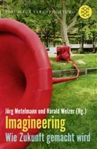 Jör Metelmann, Jörg Metelmann, Welzer, Harald Welzer - Imagineering