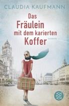 Claudia Kaufmann - Das Fräulein mit dem karierten Koffer