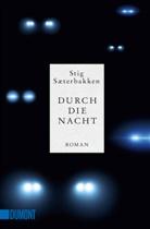 Stig Sæterbakken - Durch die Nacht