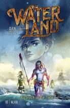 Dan Jolley - Waterland - Aufbruch in die Tiefe