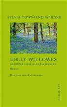 Manuela Reichart, Sylvia Townsend Warner, Ann Anders - Lolly Willowes oder Der liebevolle Jägersmann