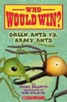 Jerry Pallotta, Jerry/ Bolster Pallotta, Rob Bolster - Green Ants Vs. Army Ants