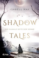 Isabell May, Guter Punkt GmbH Co. KG Andrea Barth - Shadow Tales - Die dunkle Seite der Sonne