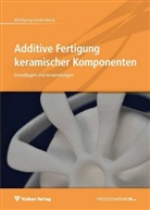 Wolfgang Kollenberg - Additive Fertigung keramischer Komponenten