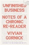 Vivian Gornick - Unfinished Business
