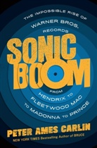 Peter Ames Carlin - Sonic Boom