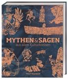Philip Wilkinson - Mythen und Sagen aus allen Kulturkreisen