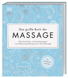 Fran Johnson, Nicol Leighton, Victori Plum - Das große Buch der Massage