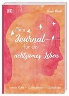 Anna Black - Mein Journal für ein achtsames Leben