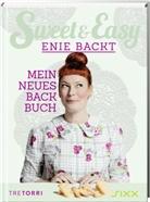 Enie van de Meiklokjes, Enie van de Meiklokjes, Ralf Frenzel - Sweet & Easy - Enie backt