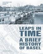 Jonathan Büttner, Gudrun Piller, Daniel Suter, Historisches Museum Basel - Leaps in Time