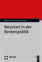 Florian Blank, Annelie Buntenbach, Marku Hofmann, Markus Hofmann - Neustart in der Rentenpolitik