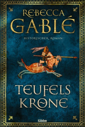 Rebecca Gablé - Teufelskrone - Historischer Roman