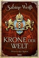 Sabine Weiß, Markus Weber - Krone der Welt