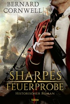 Bernard Cornwell - Sharpes Feuerprobe