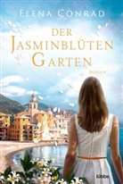 Elena Conrad - Der Jasminblütengarten