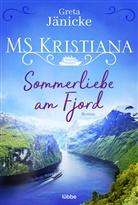 Greta Jänicke, Markus Weber - MS Kristiana - Sommerliebe am Fjord