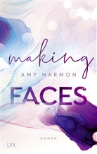 Amy Harmon - Making Faces
