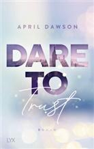 April Dawson - Dare to Trust