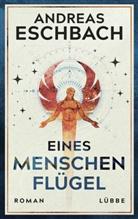 Andreas Eschbach - Eines Menschen Flügel