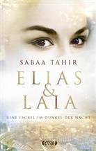 Sabaa Tahir - Elias & Laia - Eine Fackel im Dunkel der Nacht