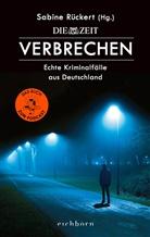 Sabine Rückert, Sabine Rückert - ZEIT Verbrechen