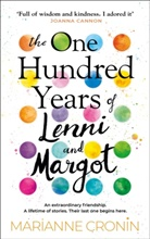 Marianne Cronin - The One Hundred Years of Lenni and Margot