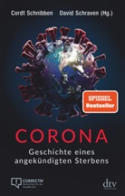 Cordt Schnibben (Hg.), David Schraven (Hg.), Cord Schnibben, Cordt Schnibben, Schraven, David Schraven - Corona
