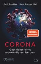 Cord Schnibben (Hg ), Cordt Schnibben (Hg.), David Schraven (Hg ), David Schraven (Hg.), Cord Schnibben, Cordt Schnibben... - Corona