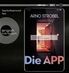 Arno Strobel, Sascha Rotermund - Die APP - Sie kennen dich. Sie wissen, wo du wohnst., 1 Audio-CD, (Hörbuch)