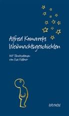 Alfred Komarek, Kellner, Eva Kellner - Alfred Komareks Weihnachtsgeschichten