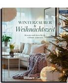 Wohne & Garten, Wohnen & Garten - Winterzauber & Weihnachtszeit