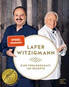 Johann Lafer, Eckart Witzigmann - Eine Freundschaft - 100 Rezepte