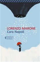 Lorenzo Marone - Cara Napoli