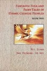 Tbd, Mei Zihan - Fantastic Folk and Fairy Tales of Ethnic Chinese Peoples - Book Two