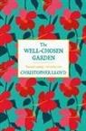 Christopher Lloyd - The Well-Chosen Garden