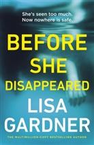 Lisa Gardner - Before She Disappeared