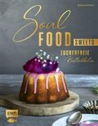 Katharina Küllmer - Soulfood Sweets - Zuckerfreie Köstlichkeiten