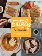 Eataly - Eataly - La Dolce Vita