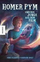 Ann Plichota, Anne Plichota, Cendrin Wolf, Cendrine Wolf - Homer Pym und der Junge aus dem Film