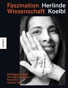 Herlinde Koelbl - Faszination Wissenschaft