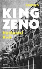 Nathaniel Rich - King Zeno