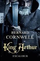 Bernard Cornwell - King Arthur: Excalibur