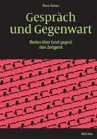 René Scheu - Gespräch und Gegenwart