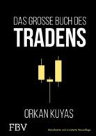 Orkan Kuyas - Das große Buch des Tradens
