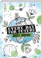 Josephine Jones - Every Day For Future - das Bullet Journal