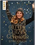 frechverlag - Das GlitterGlitzerGlamour Strickbuch