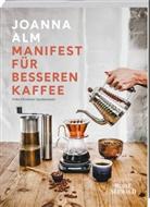 Joanna Alm, Christian Gustavsson - Manifest für besseren Kaffee