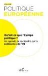 Collectif - Qu'est-ce que l'Europe politique ?