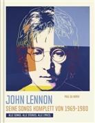 Paul du Noyer, Paul Du Noyer - John Lennon. Seine Songs komplett von 1969-1980. Alle Songs. Alle Stories. Alle Lyrics.